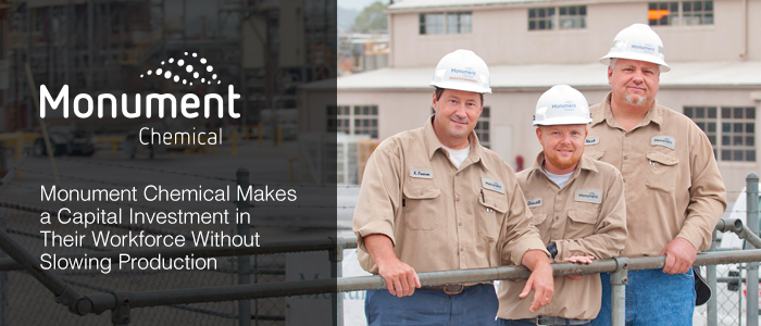 Monument Chemical makes a capital investment in their workforce without slowing production