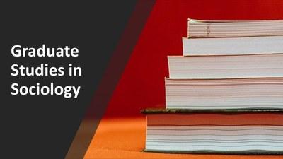 Graduate Studies in Sociology