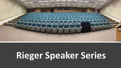 Rieger Speaker Series image