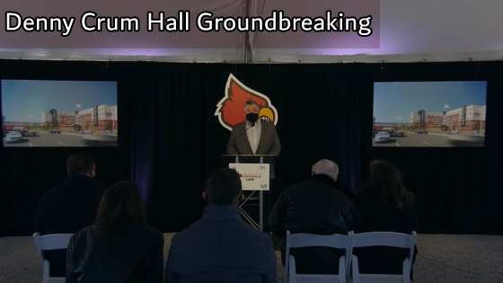 Denny Crum Hall Groundbreaking