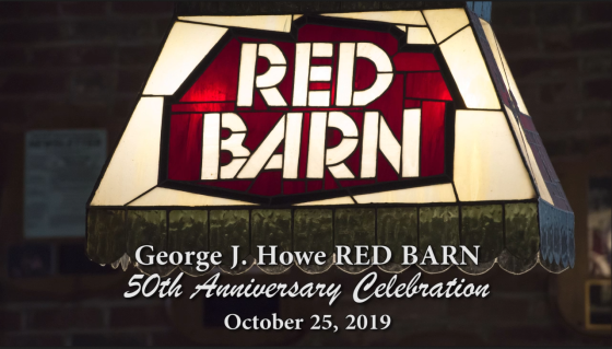George J. Howe Red Barn 50th Anniversary Celebration, Octotber 25, 2019