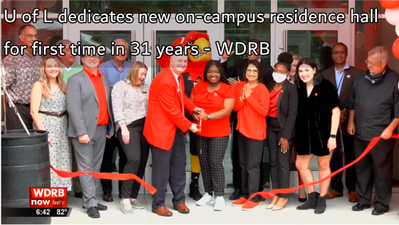 U of L dedicates new on-campus residence hall for first time in 31 years - WDRB