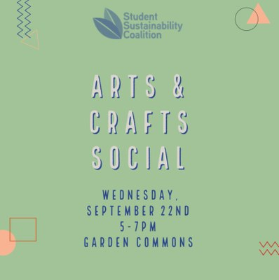 SSC Arts + Crafts Social, 9/22/21 3pm Garden Commons